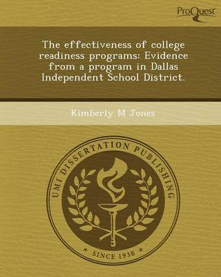 The Effectiveness of College Readiness Programs: Evidence from a Program in Dallas Independent School District