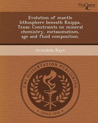 Evolution of Mantle Lithosphere Beneath Knippa