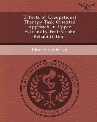 Effects of Occupational Therapy Task-Oriented Approach in Upper Extremity Post-Stroke Rehabilitation
