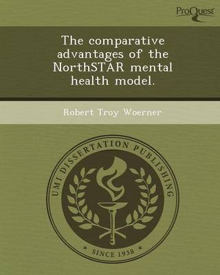 The Comparative Advantages of the Northstar Mental Health Model