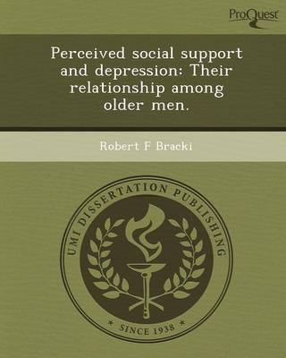 Perceived Social Support and Depression: Their Relationship Among Older Men