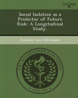 Social Isolation as a Predictor of Future Risk: A Longitudinal Study