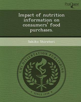 Impact of Nutrition Information on Consumers' Food Purchases