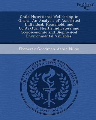 Child Nutritional Well-Being in Ghana: An Analysis of Associated Individual