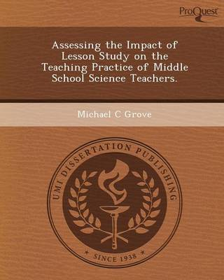 Assessing the Impact of Lesson Study on the Teaching Practice of Middle School Science Teachers