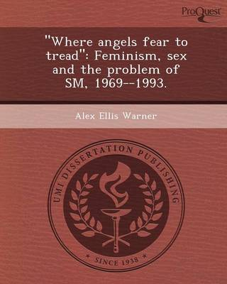 Where Angels Fear to Tread: Feminism
