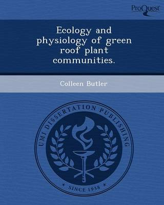 Ecology and Physiology of Green Roof Plant Communities