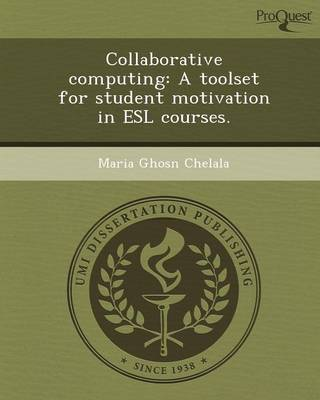 Collaborative Computing: A Toolset for Student Motivation in ESL Courses