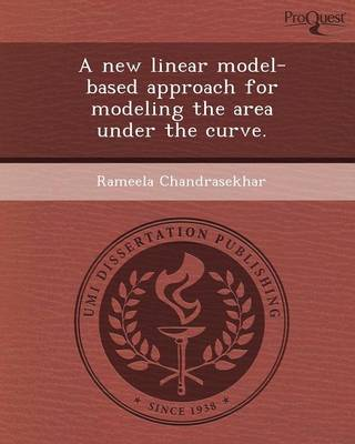 A New Linear Model-Based Approach for Modeling the Area Under the Curve