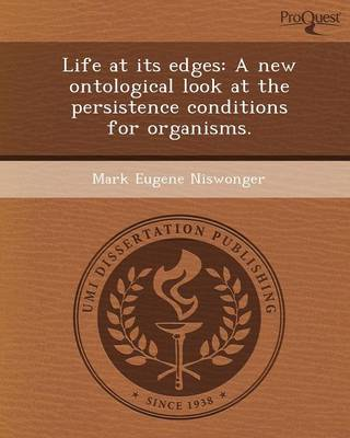 Life at Its Edges: A New Ontological Look at the Persistence Conditions for Organisms