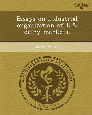 Essays on Industrial Organization of U.S