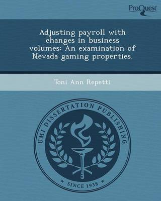 Adjusting Payroll with Changes in Business Volumes: An Examination of Nevada Gaming Properties