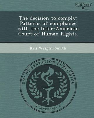 The Decision to Comply: Patterns of Compliance with the Inter-American Court of Human Rights