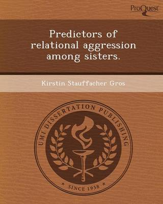 Predictors of Relational Aggression Among Sisters