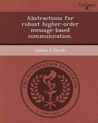 Abstractions for Robust Higher-Order Message-Based Communication