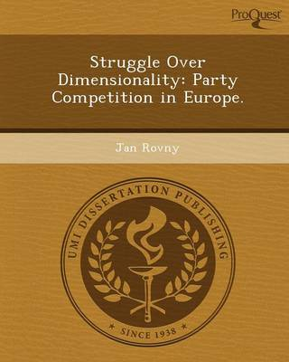 Struggle Over Dimensionality: Party Competition in Europe