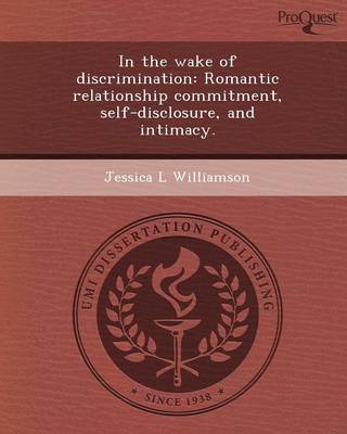 In the Wake of Discrimination: Romantic Relationship Commitment