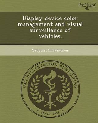 Display Device Color Management and Visual Surveillance of Vehicles