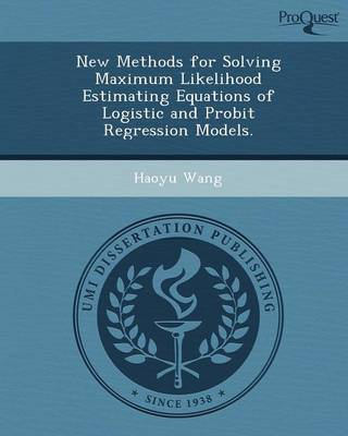 New Methods for Solving Maximum Likelihood Estimating Equations of Logistic and Probit Regression Models