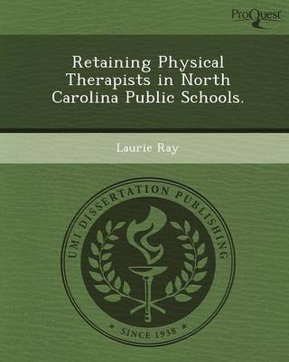 Retaining Physical Therapists in North Carolina Public Schools