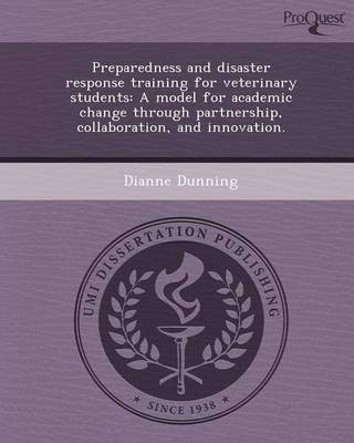 Preparedness and Disaster Response Training for Veterinary Students: A Model for Academic Change Through Partnership
