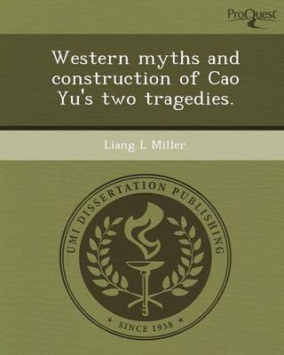 Western Myths and Construction of Cao Yu's Two Tragedies