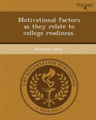 Motivational Factors as They Relate to College Readiness