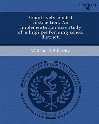 Cognitively Guided Instruction: An Implementation Case Study of a High Performing School District