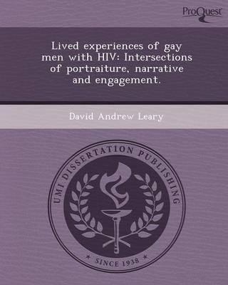 Lived Experiences of Gay Men with HIV: Intersections of Portraiture