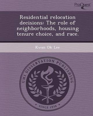 Residential Relocation Decisions: The Role of Neighborhoods