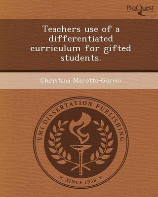 Teachers Use of a Differentiated Curriculum for Gifted Students