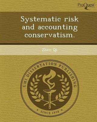 Systematic Risk and Accounting Conservatism