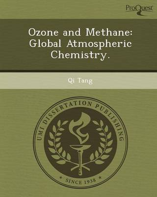 Ozone and Methane: Global Atmospheric Chemistry