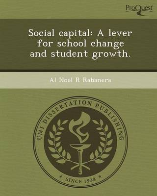 Social Capital: A Lever for School Change and Student Growth
