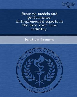 Business Models and Performance: Entrepreneurial Aspects in the New York Wine Industry