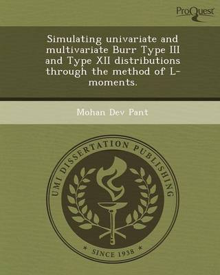 Simulating Univariate and Multivariate Burr Type III and Type XII Distributions Through the Method of L-Moments