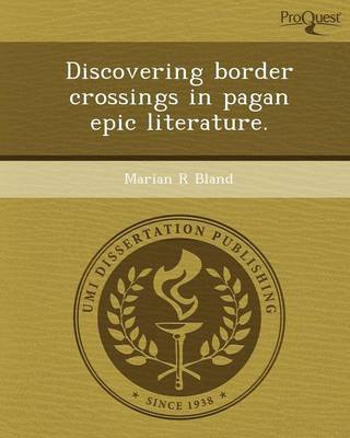 Discovering Border Crossings in Pagan Epic Literature