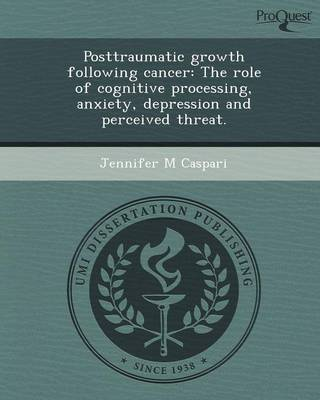 Posttraumatic Growth Following Cancer: The Role of Cognitive Processing