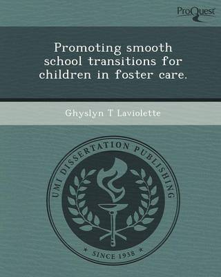 Promoting Smooth School Transitions for Children in Foster Care