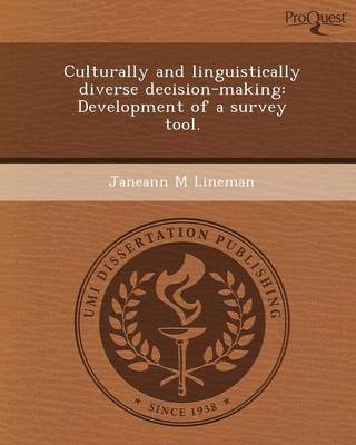 Culturally and Linguistically Diverse Decision-Making: Development of a Survey Tool