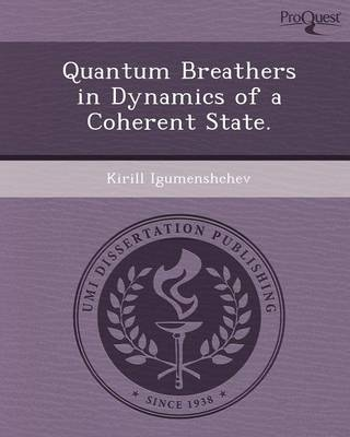 Quantum Breathers in Dynamics of a Coherent State