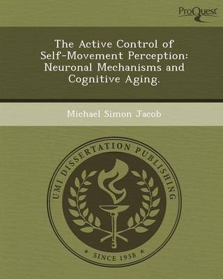 The Active Control of Self-Movement Perception: Neuronal Mechanisms and Cognitive Aging