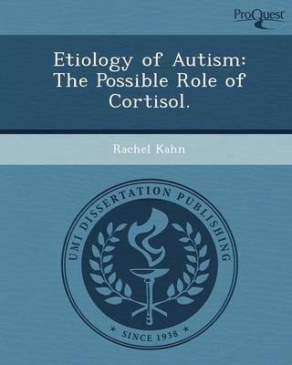 Etiology of Autism: The Possible Role of Cortisol