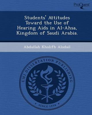 Students' Attitudes Toward the Use of Hearing AIDS in Al-Ahsa