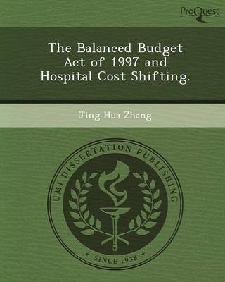 The Balanced Budget Act of 1997 and Hospital Cost Shifting