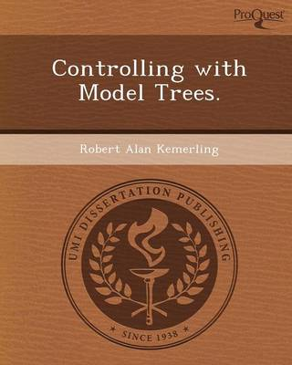 Controlling with Model Trees