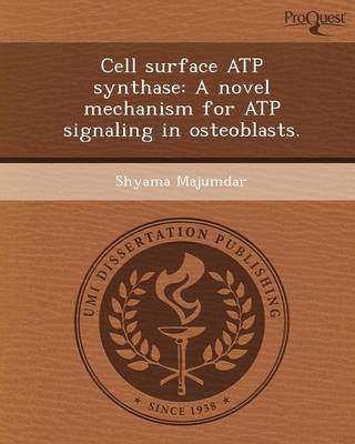 Cell Surface Atp Synthase: A Novel Mechanism for Atp Signaling in Osteoblasts