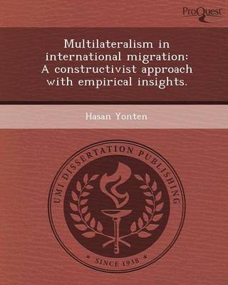 Multilateralism in International Migration: A Constructivist Approach with Empirical Insights