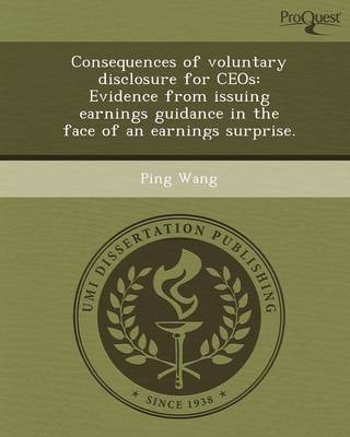 Consequences of Voluntary Disclosure for Ceos: Evidence from Issuing Earnings Guidance in the Face of an Earnings Surprise