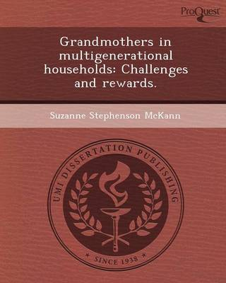 Grandmothers in Multigenerational Households: Challenges and Rewards